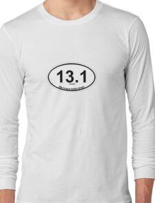 13.1 My longest Netflix binge Long Sleeve T-Shirt