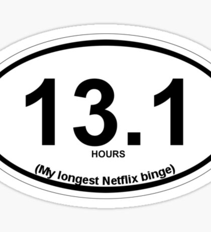 13.1 My longest Netflix binge Sticker