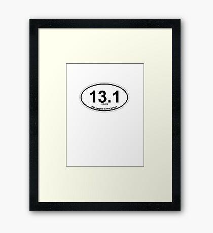 13.1 My longest Netflix binge Framed Print