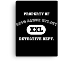 Property of 221B Baker Street - Detective Dept. Canvas Print