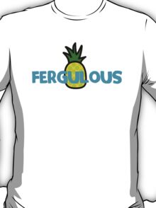 Fergulous T-Shirt