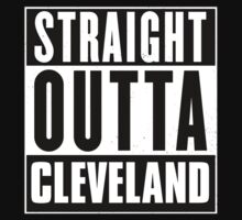 Straight outta Cleveland! T-Shirt