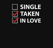 Single Taken In Love Unisex T-Shirt