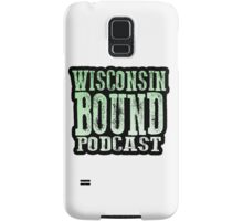 Wisconsin Bound Podcast Samsung Galaxy Case/Skin