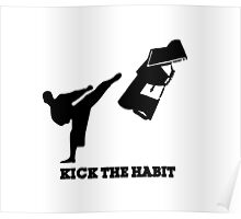 KICK THE HABIT Poster