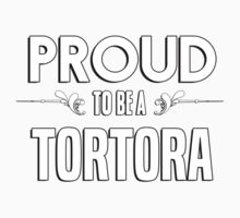 Proud to be a Tortora. Show your pride if your last name or surname is Tortora Kids Clothes