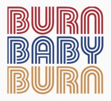 BURN BABY BURN One Piece - Short Sleeve