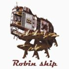 Robin ship by Antanas T-Shirts