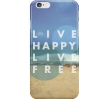 Live Happy iPhone Case/Skin