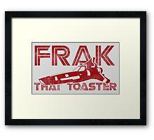 Frak That Toaster - Light Colors Framed Print