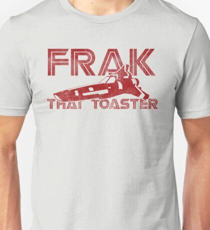 Frak That Toaster - Light Colors Unisex T-Shirt