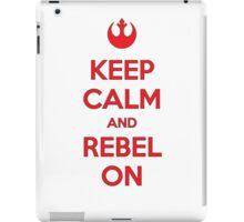 Keep Calm & Rebel On iPad Case/Skin