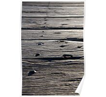 Weathered Jetty Planks Poster