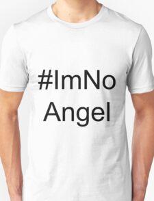 I'm No Angel 2 Unisex T-Shirt