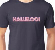 Halleloo! [Rupaul's Drag Race] Unisex T-Shirt