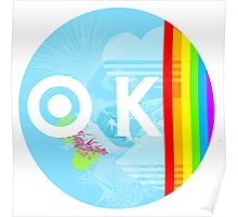 Gay Marriage is OK Poster