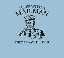 Sleep With A Mailman Unisex T-Shirt