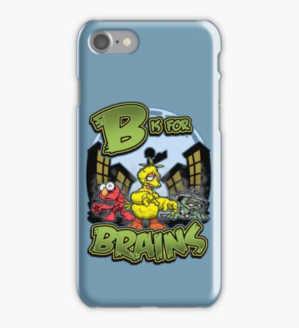 B is for Brains! iPhone Case/Skin