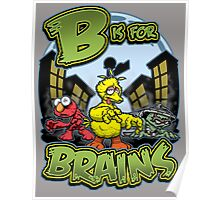 B is for Brains! Poster