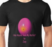 Has Anyone Seen My Marble Unisex T-Shirt
