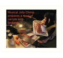 Musical Jolly Chimp Prepares a Meal of Brains Art Print