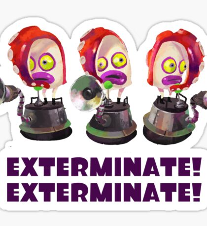 Splatoon! EXTERMINATE, EXTERMINATE! Octobot Sticker