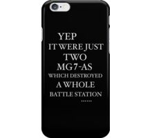 JUST TWO MG7-AS … iPhone Case/Skin