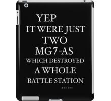 JUST TWO MG7-AS … iPad Case/Skin