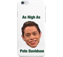 Pete Davidson-- High iPhone Case/Skin