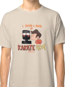 I Kissed a Ninja at KarateKon Classic T-Shirt