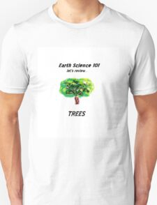 Earth Science 101...Trees T-Shirt