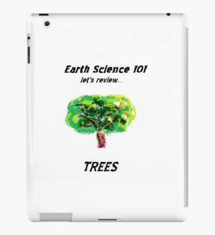 Earth Science 101...Trees iPad Case/Skin