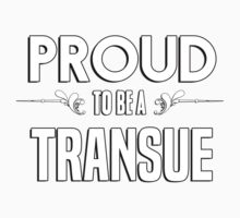 Proud to be a Transue. Show your pride if your last name or surname is Transue Kids Clothes