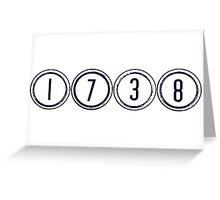 1738! Greeting Card