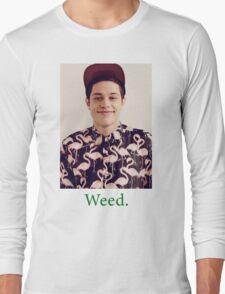 Pete Davidson-- Weed Long Sleeve T-Shirt