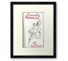Eternally Ravenous - sketchbook Inside cover Framed Print