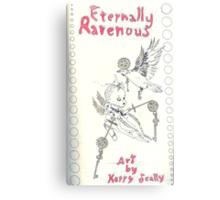 Eternally Ravenous - sketchbook Inside cover Canvas Print