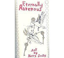Eternally Ravenous - sketchbook Inside cover Photographic Print