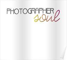 Photographer Soul  Poster