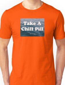 Chill Pill Unisex T-Shirt