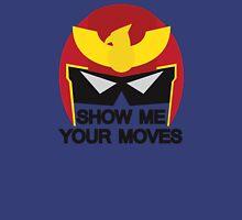 Show Me Your Moves Unisex T-Shirt