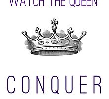 Watch The Queen Conquer by darkandbright