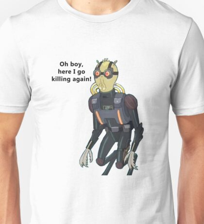 Rick and Morty-- Oh boy... Unisex T-Shirt