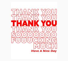 Thank You Very Much Unisex T-Shirt