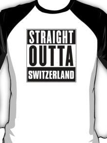 Straight outta Switzerland! T-Shirt