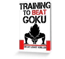 Training to Beat Goku - Vegeta White Greeting Card