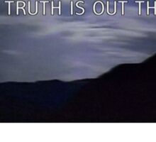 """""""the truth is out there"""" - the x-files  Sticker"""
