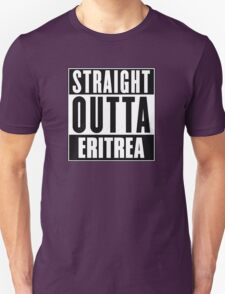 Straight outta Eritrea! T-Shirt