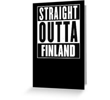 Straight outta Finland! Greeting Card