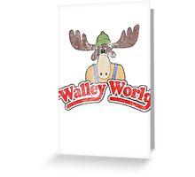 Walley World - Grunge Greeting Card